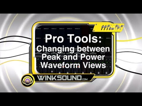 Pro Tools: Changing between Peak and Power Waveform Views