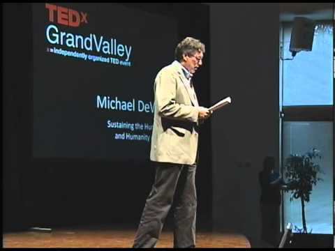 TEDxGrandValley - Michael DeWilde - Sustaining the Humanities, and Humanity, in Prison
