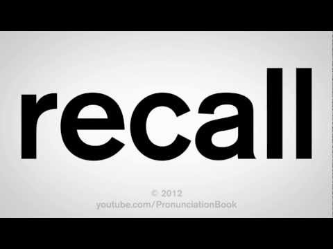 How to Pronounce Recall