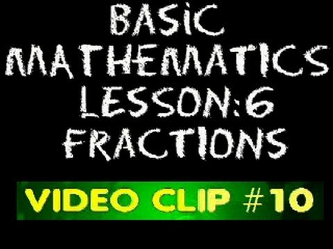 Basic Math: Lesson 6 - #10 - Subtraction of Fractions