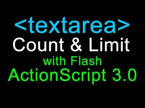 Actionscript 3.0 Tutorial : Textarea Counting and Limiting in Flash CS3 CS4 CS5
