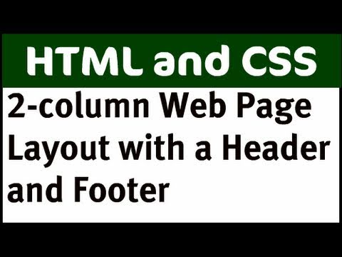 2-column Web Page Layout - Part 2 (with Header and Footer)