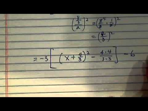 Completing the square? Step by step instructions on completing the square for -3x^2 - 8x - 6