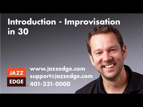Improvisation in 30 - Introduction