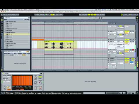 How to write Dubstep Bassline Tutorial (and Glitch Hop) - Ableton Live - Part 15