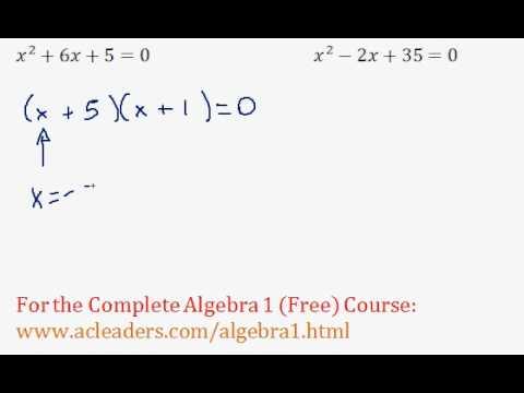 Quadratics - Solving by Factoring Pt. 1