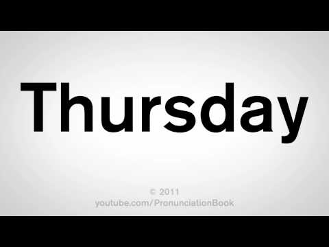 How To Pronounce Thursday