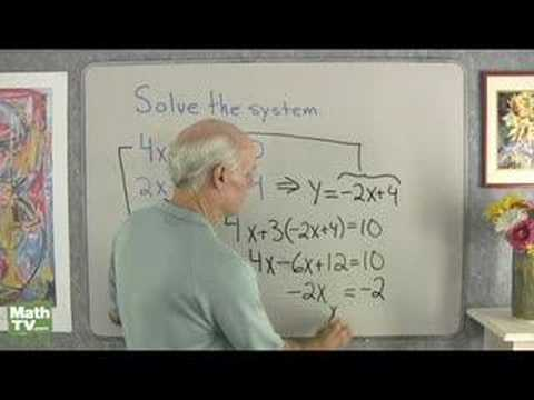 Algebra: Solving a System of Equations 2