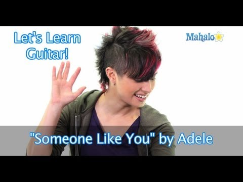 "How to Play ""Someone Like You"" by Adele on Guitar"
