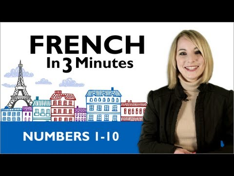 Learn French - French in 3 Minutes - Numbers 1-10