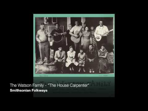 "The Watson Family - ""The House Carpenter"""