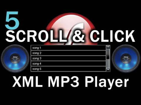 5. Flash Scroll and Click Songs MP3 Playlist Player Actionscript 3.0 XML Tutorial