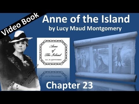 Chapter 23 - Anne of the Island by Lucy Maud Montgomery
