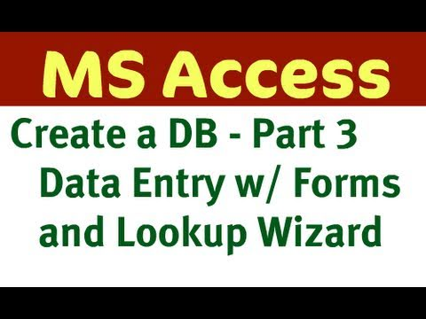 Create Access Database - Part 3 (Lookup Data and Forms)