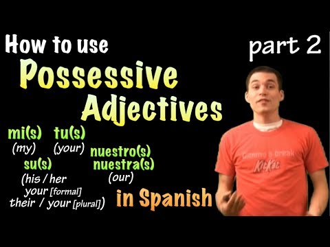 01042 Spanish Lesson - Possessives (part 2); nuestro, su