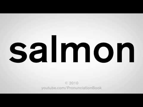 How To Pronounce Salmon