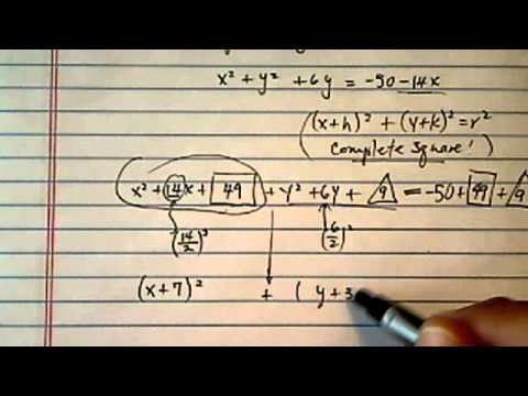 Equation of a Circle:  x2 + y2 + 6y= -50 - 14x (find center and radius)
