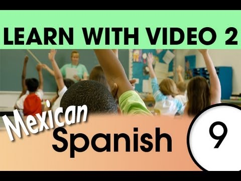 Learn Mexican Spanish with Video - Mexican Spanish Expressions and Words for the Classroom 2