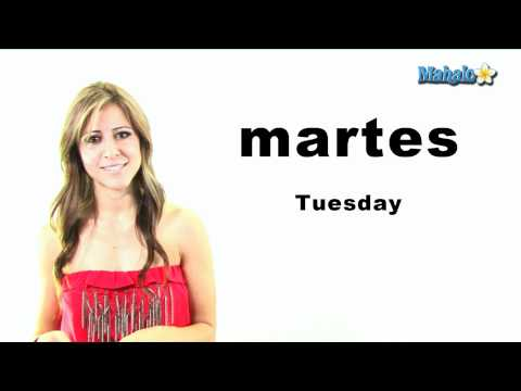 "How to Say ""Tuesday"" in Spanish"