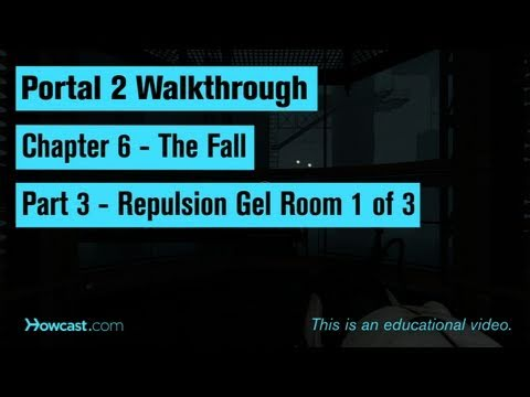 Portal 2 Walkthrough / Chapter 6 - Part 3: Repulsion Gel Room 1 of 3