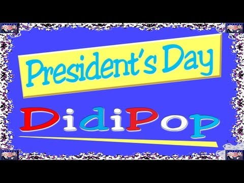 DidiPop Kids' Music: President's Day (Teach your kids through music)
