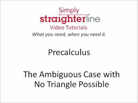 How to Solve The Ambiguous Case with No Triangle Possible - Precalculus Tips