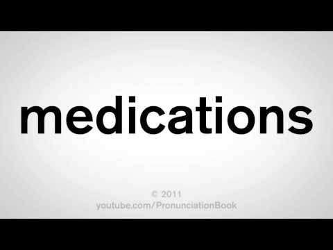 How To Pronounce Medications