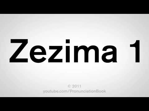 How To Pronounce Zezima 1