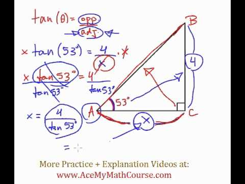 Tangent Ratio - Question #4 (Intro Trig)