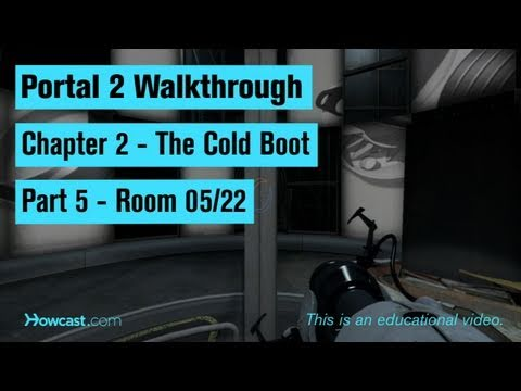 Portal 2 Walkthrough / Chapter 2 - Part 5: Room 05/22
