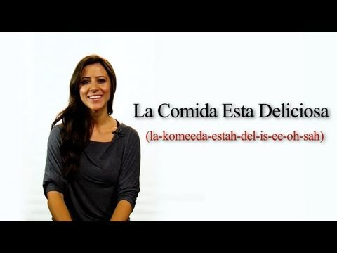 How to Say The Food is Delicious in Spanish