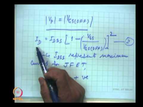 Mod-05 Lec-23 FETs ans MOSFET (Contd.)