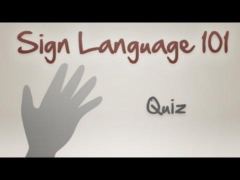 Sign Language 101: Quiz One
