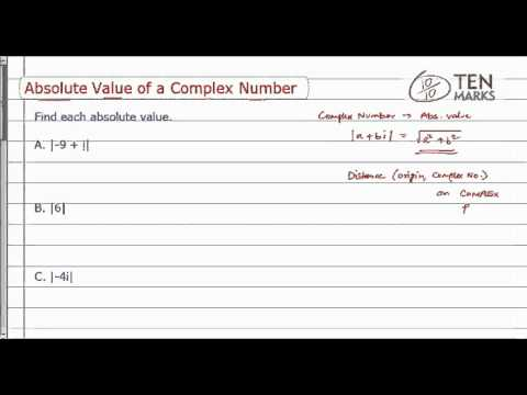 Complex Number - Absolute Values