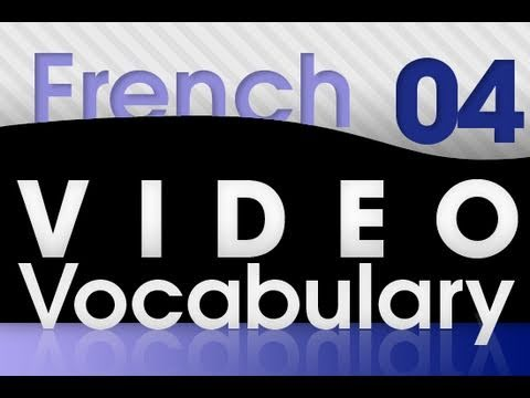 Learn French - Video Vocabulary #4