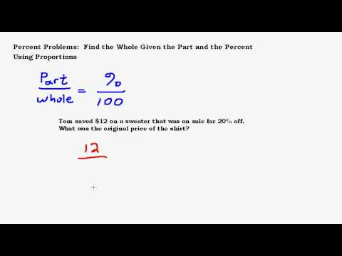 Find the Whole Using Proportions Given the Percent and the Part