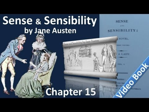 Chapter 15   Sense and Sensibility by Jane Austen
