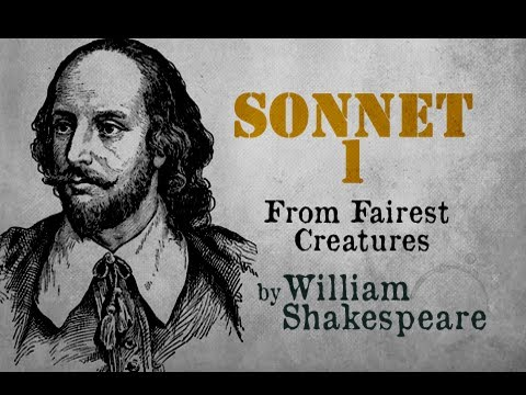 Sonnet 1 : From Fairest Creatures by William Shakespeare - Poetry Reading