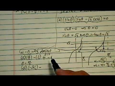 Trig Equation:  √3 sinθ-cosθ = -1, θ on the interval between 0 and 2pi