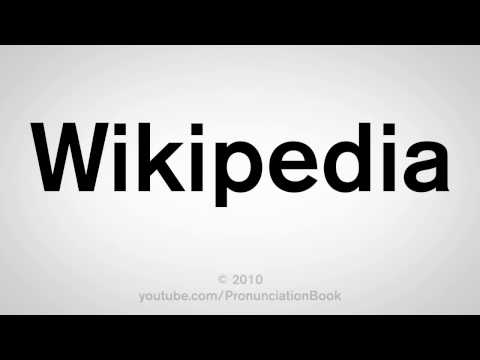How To Pronounce Wikipedia