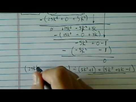 Polynomial Long Division (with missing terms):  (25k^4 + 15k^3 + 3k - 1)/(5k^2 + 1 )