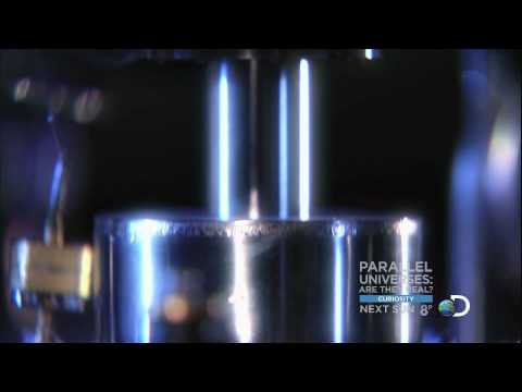 Curiosity - Parallel Universes - Are They Real? | September 4, 2011 *