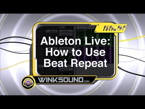 Ableton Live: How to Use Beat Repeat | WinkSound
