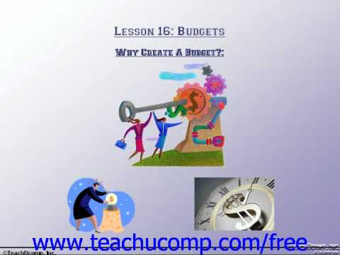 Accounting Tutorial Why Create a Budget? Training Lesson 16.1