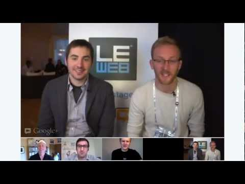 LeWeb 2012 - Hangout with Kevin Rose