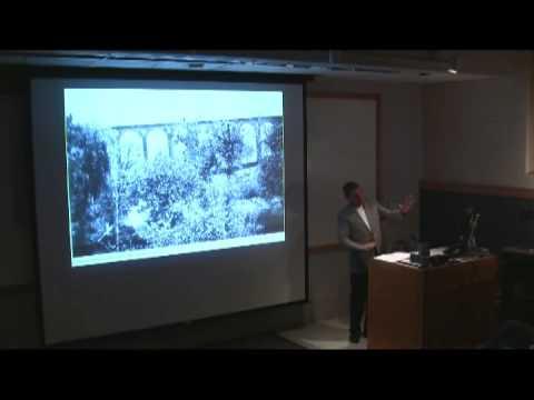 On Aqueducts - Dr. William E. Doolittle - Part 4 of 8