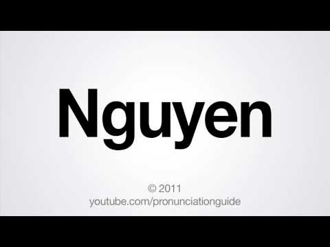 How to Pronounce Nguyen