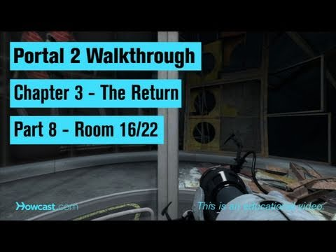 Portal 2 Walkthrough / Chapter 3 - Part 8: Room 16/22
