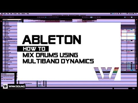 Ableton Live: How To Mix Drums Using Multiband Dynamics | WinkSound