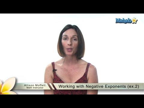 Working with Negative Exponents (ex.2)